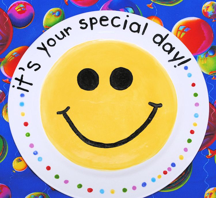It s your special day plate for birthdays and other special events