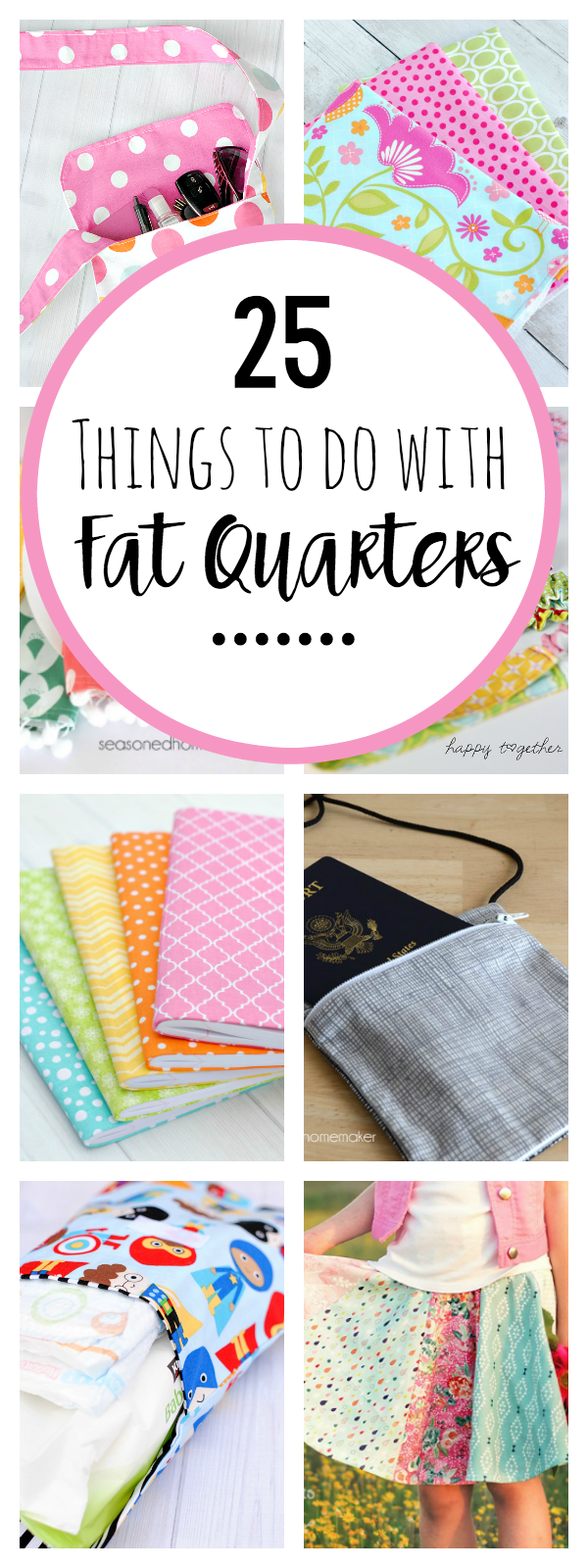 Ways To Use Fat Quarters