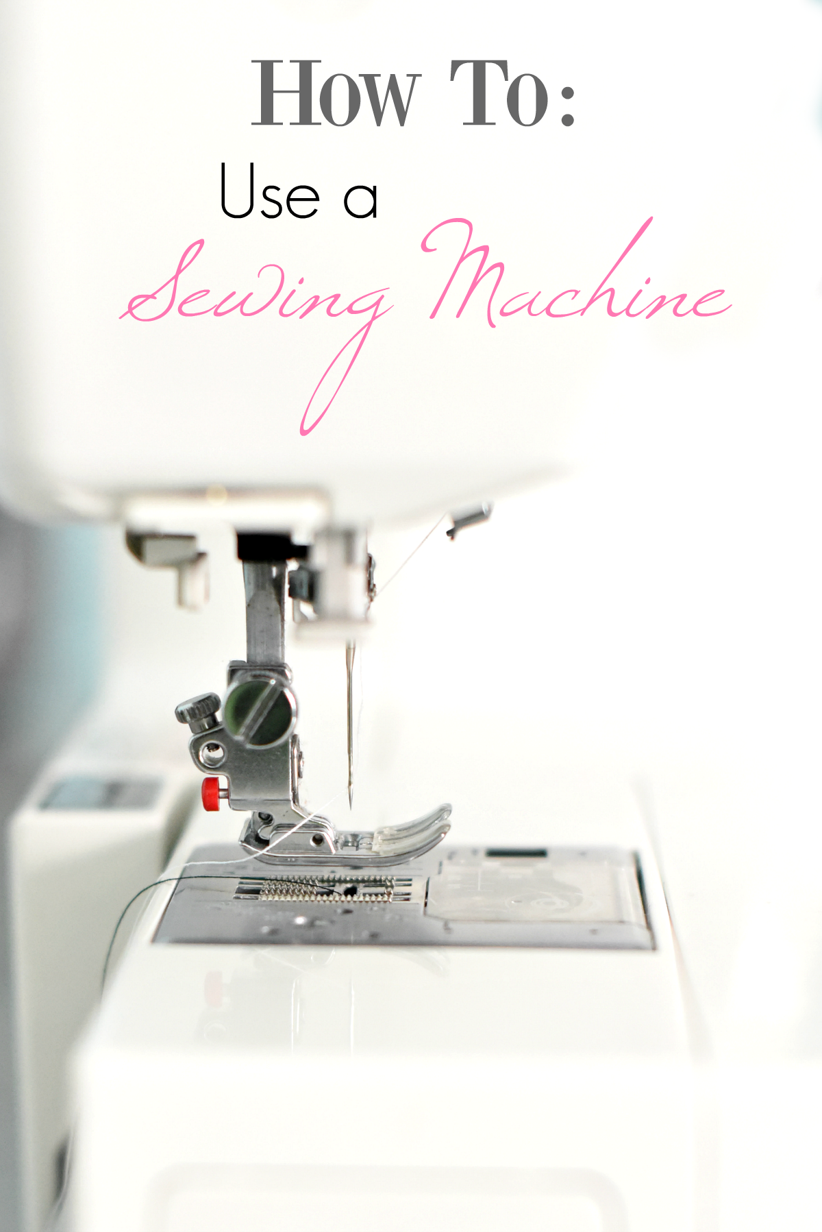 How To Use a Sewing Machine: From Threading to What are All Those Gadgets? Learn to use a sewing machine with this easy to follow tutorial. #sewing #learntosew