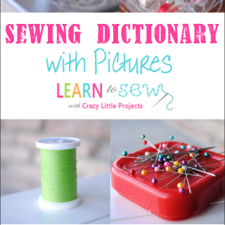 Learn to Sew: A Sewing Dictionary