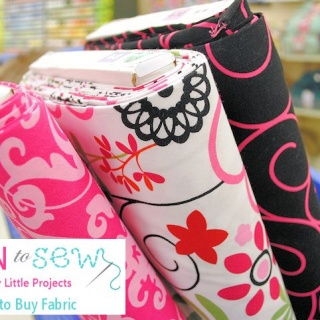 Learn to Sew Series-How to Buy Fabric