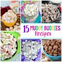 15+ Muddy Buddies Recipe Variations