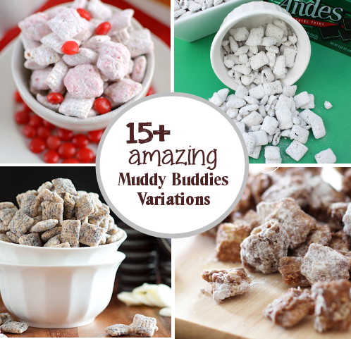 15+ Muddy Buddies Recipe Variations
