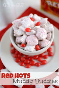Red Hots Muddy Buddies