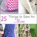 Things to Sew for Mom by CrazyLittleProjects.com