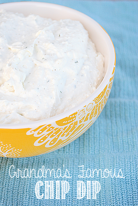 Grandma's Famous Chip Dip...this is so easy and fast and so yummy!