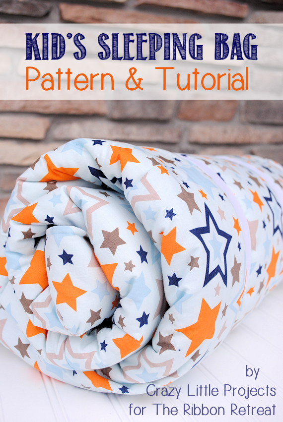 Kid's Sleeping Bag Pattern and Tutorial by Crazy Little Projects