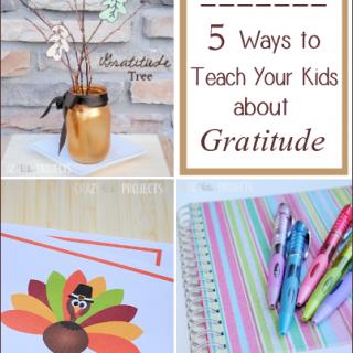 Celebrate Gratitude: 5 Ideas of How to Teach Gratitude to Kids