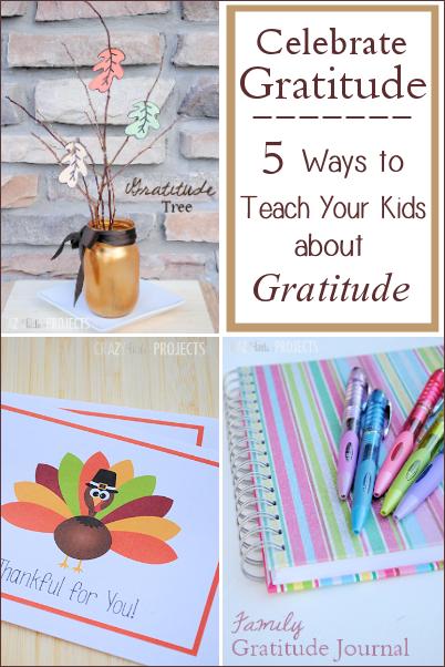 Celebrate Gratitude with Your Family! 5 Ideas to Teach Kids Gratitude