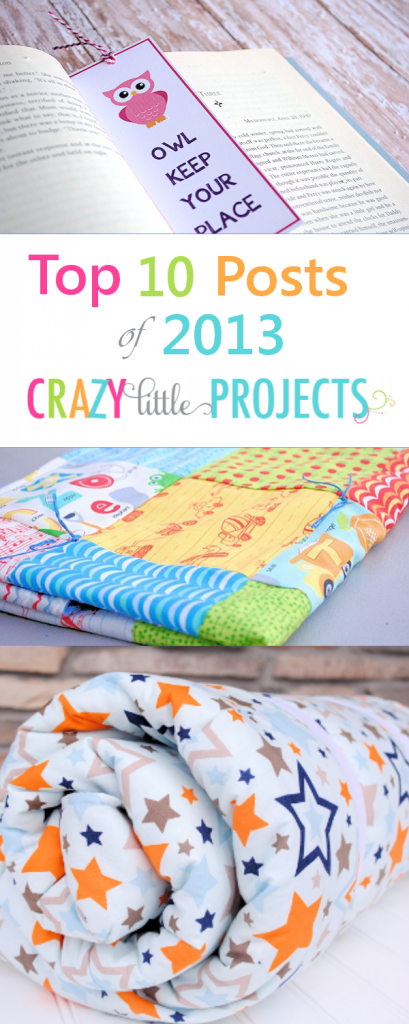 10 Favorite Posts of 2013 from Crazy Little Projects