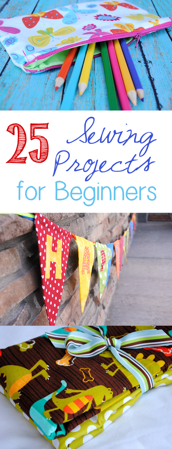 25 Sewing Projects for Beginners