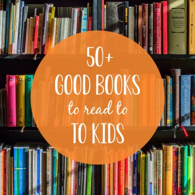 Good Books to Read to Kids of All Ages