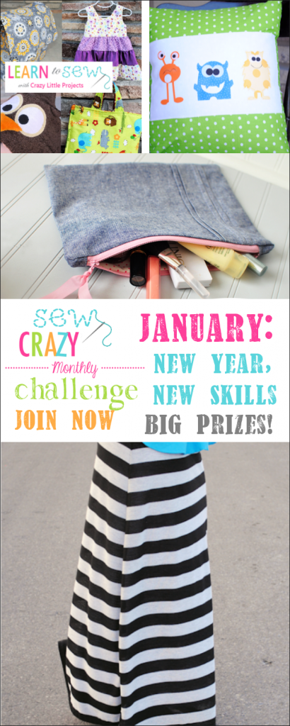 January Sew Crazy Monthly Challenge: Learn new sewing skills or brush up on old ones and win big prizes!