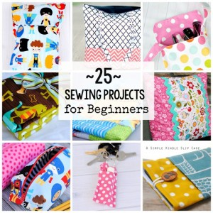 25 Easy & Fun Beginner Sewing Projects