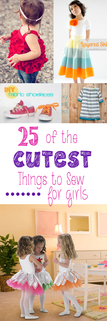25 Of The Cutest Things To Sew For Girls Crazy Little