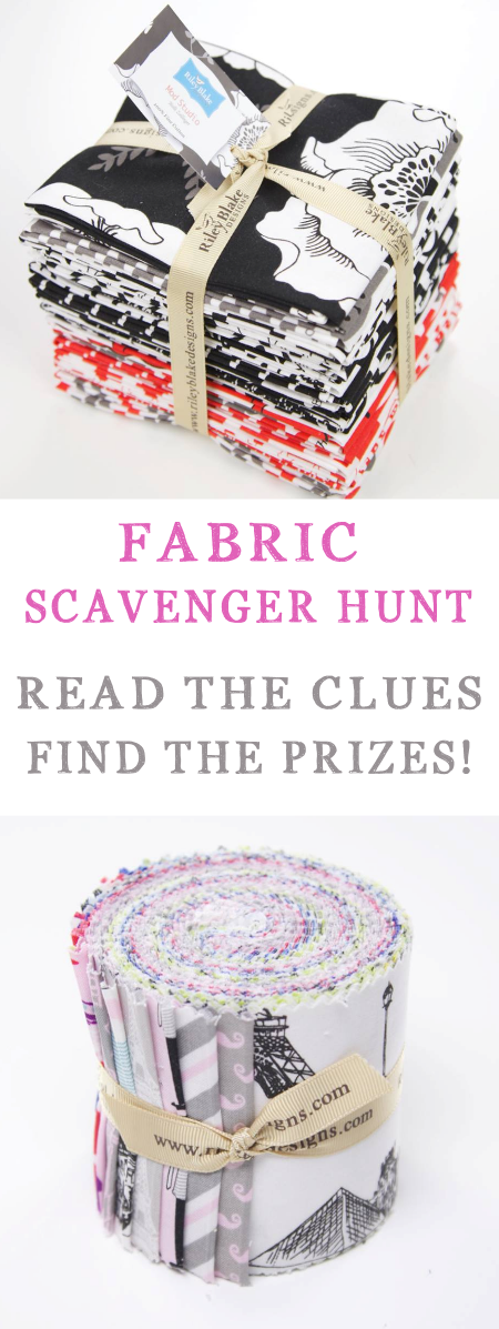It's a Fabric Scavenger Hunt! Read the clues, search for the prizes, win fabric!