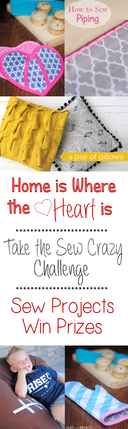 Home is Where the Heart is: February's Sew Crazy Challenge! Come find out more!