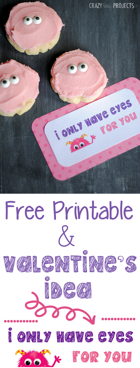 Free Printable I Only Have Eyes for Your Monster Valentines