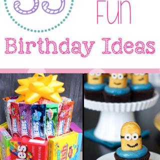 35 Fun Birthday Ideas