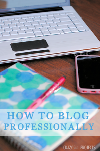 How to Blog Professionally: A Beginners Guide to How to Get Started Blogging
