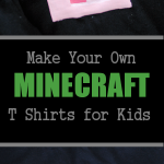 Make Your Own Minecraft Shirt with Your Kids! Great craft that they can do too.