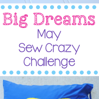 May Sew Crazy Challenge & Top 10 Things Every Sewist Needs