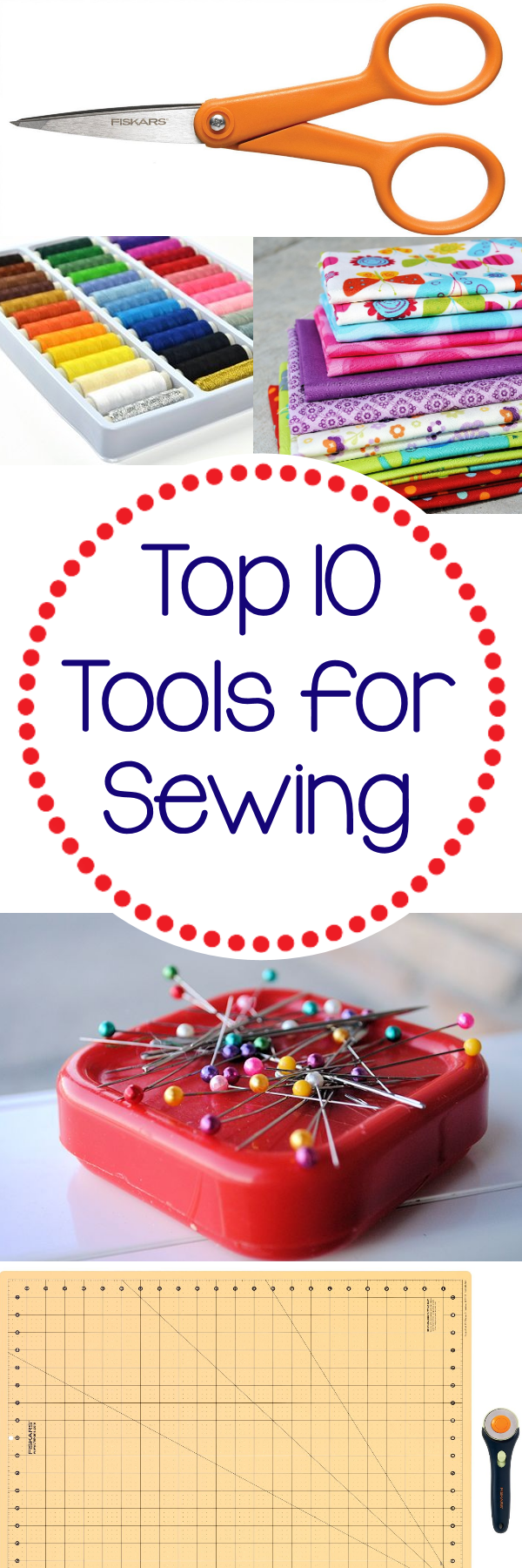 Top 10 Things You Need if you Want to Sew