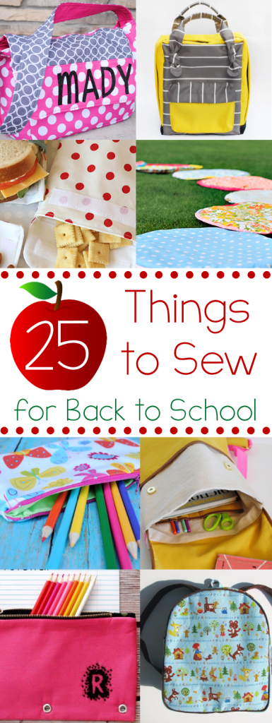 25 Things to Sew for Back to School