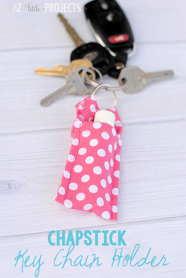 Easy sewing projects 25 things to sew in under 10 minutes keychain chapstick holder solutioingenieria Gallery