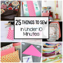 Quick and Easy Sewing Projects