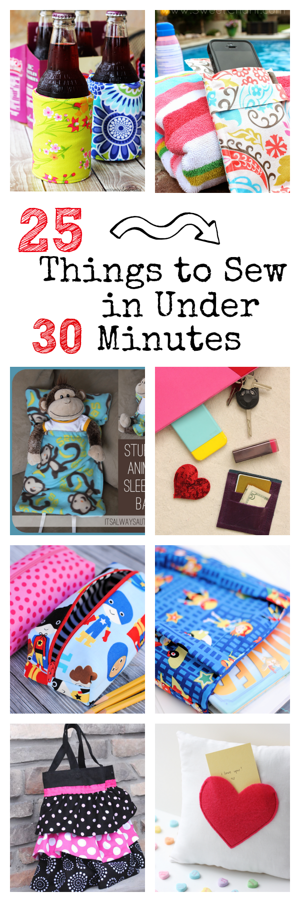 25 Things to Sew in Under 30 Minutes-Quick & Easy Projects