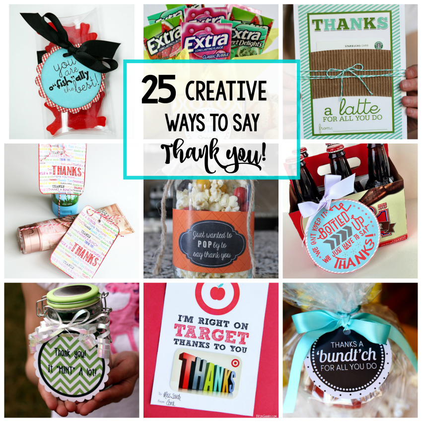 25 Creative Ways To Say Thank You Crazy Little Projects