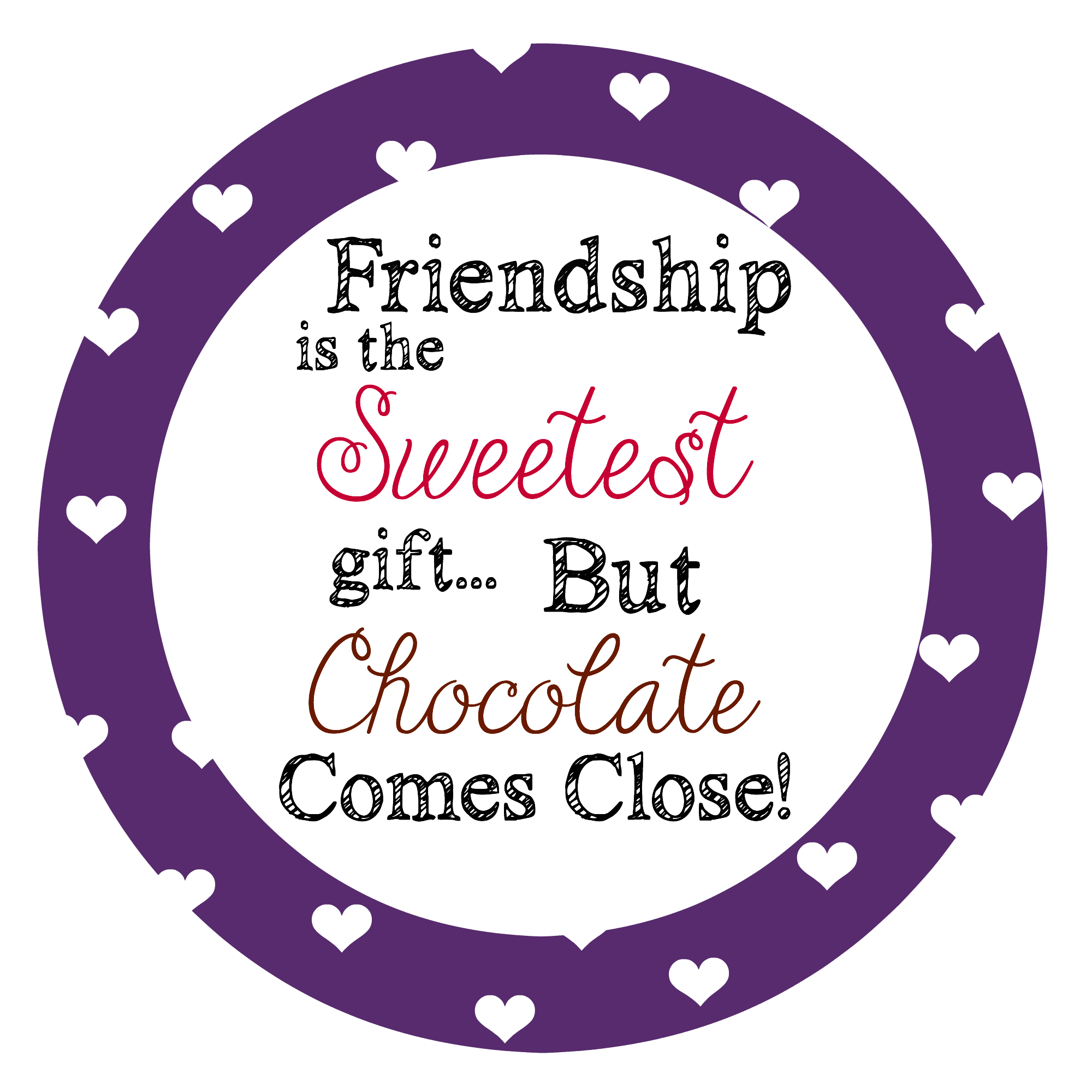 Fesselnd Free Printable Valentineu0027s Treat Tags · FriendshipSweetestGift.  Sweetenyourday Thankyouformakingmylifesweeter