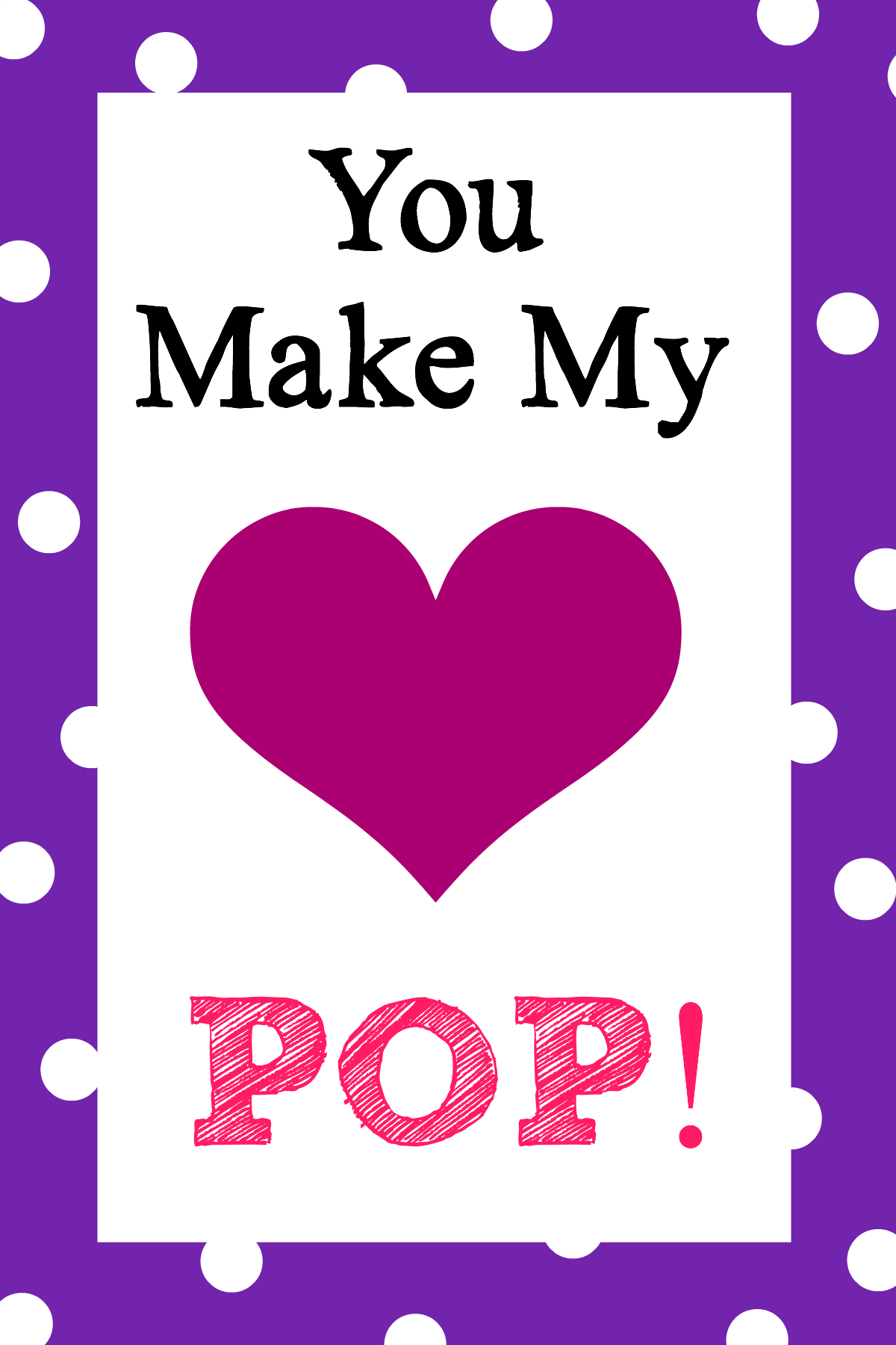 Geeky image with you make my heart pop valentine printable