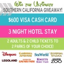 Family Vacation to Southern California AND $600 Cash Giveaway!