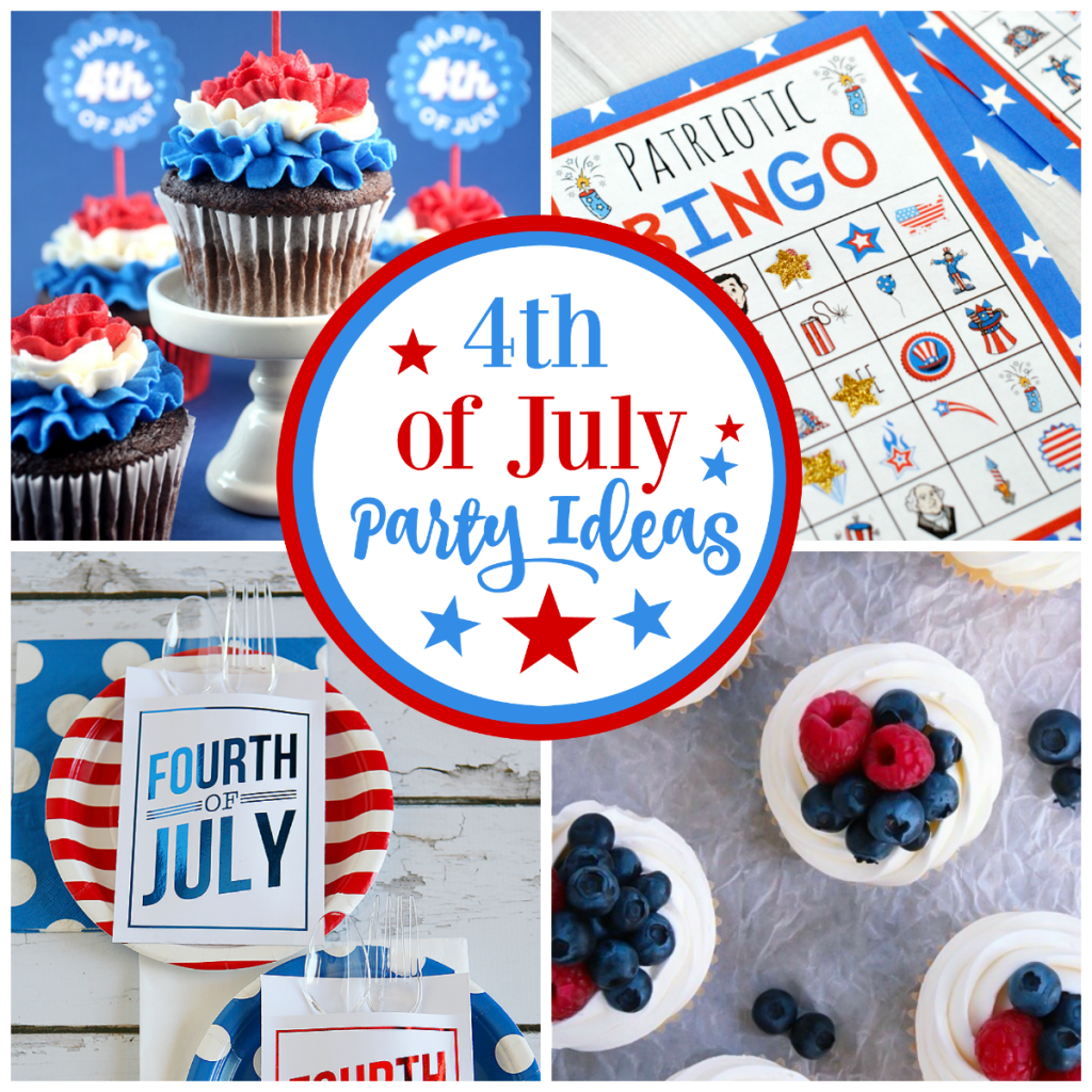 The Ultimate Guide To 4th Of July Party Ideas