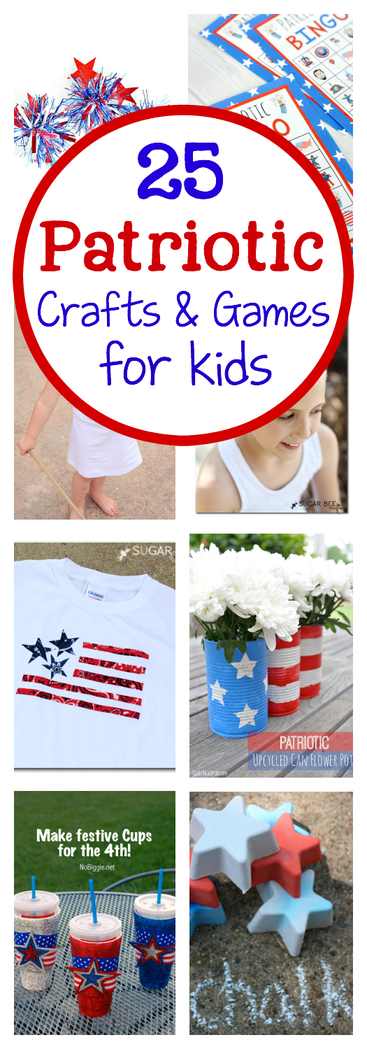 25 4th of July Crafts for Kids- Patriotic Crafts, Games and Activities for Kids