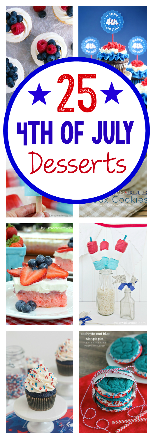 25 Red, White and Blue Desserts-These great 4th of July desserts will give you tons of ideas of something sweet to serve for your patriotic parties. #dessert #4thofJuly #4thofJulydesserts