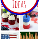 The Ultimate 4th of July Roundup-Decorations, Food, Games & Crafts