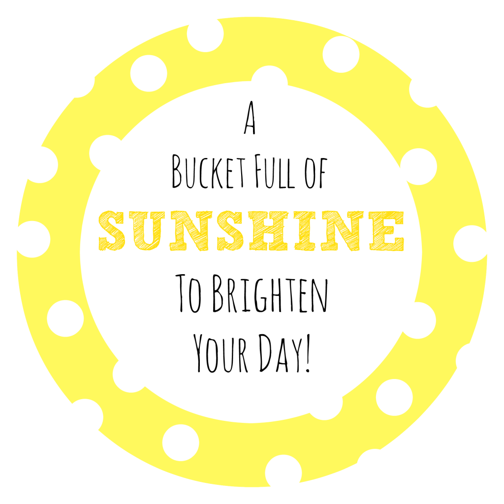 Bucket Full of Sunshine Tag