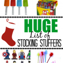 HUGE Stocking Stuffer Ideas List