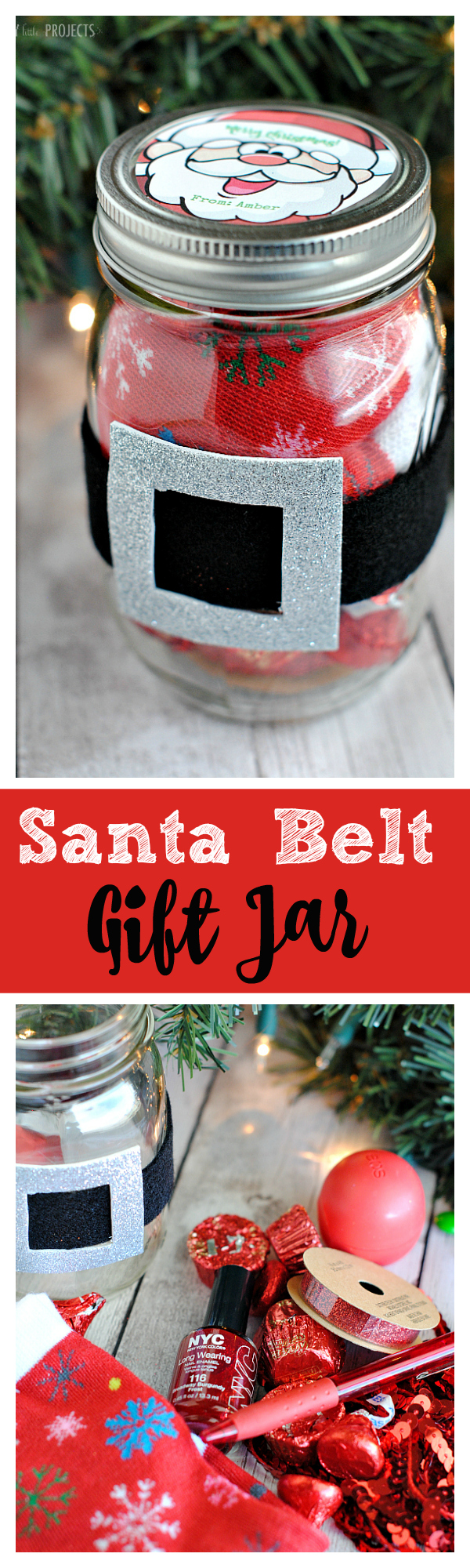 Cute Christmas Gift for Neighbors or Friends-Fill a jar with red items and then add a belt. Print a cute Santa face tag and you're all set with a great holiday gift idea! #christmasgifts