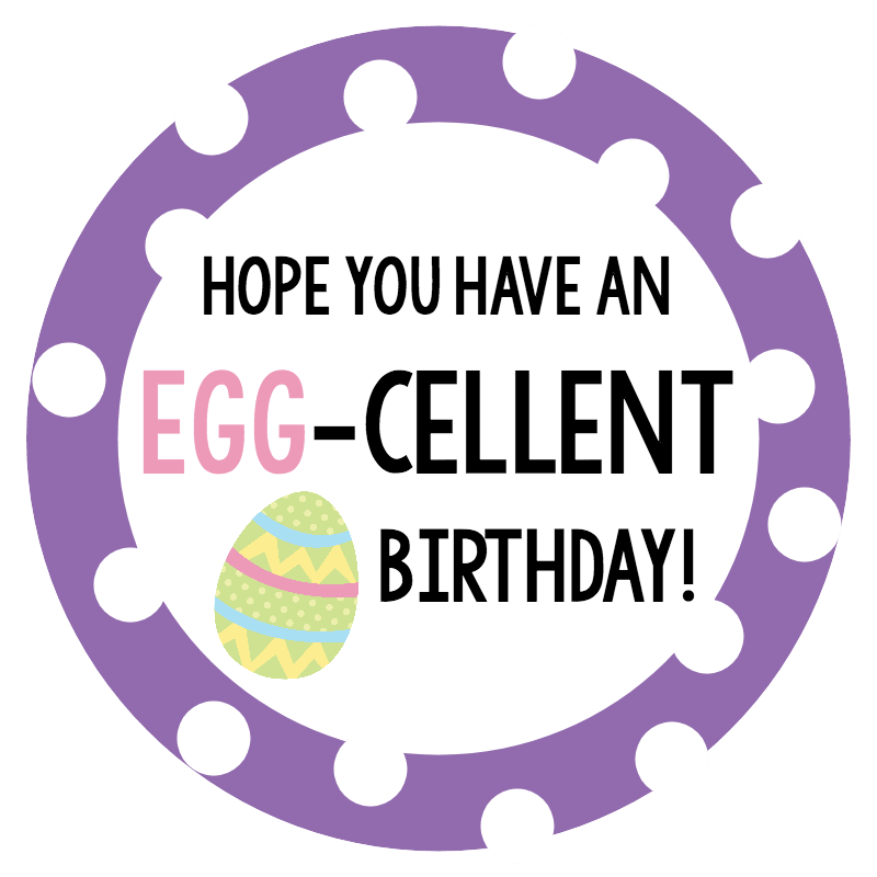 eggcellentbirthday