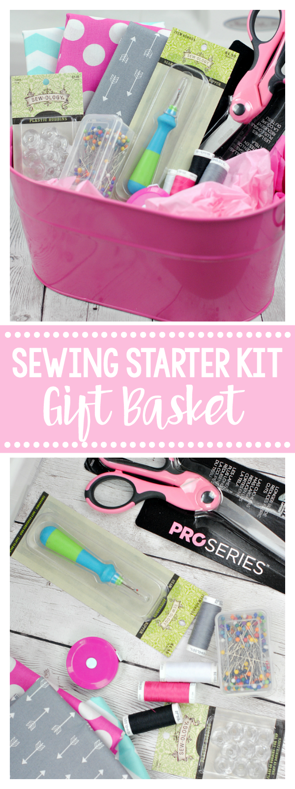Learn to Sew Gift Basket