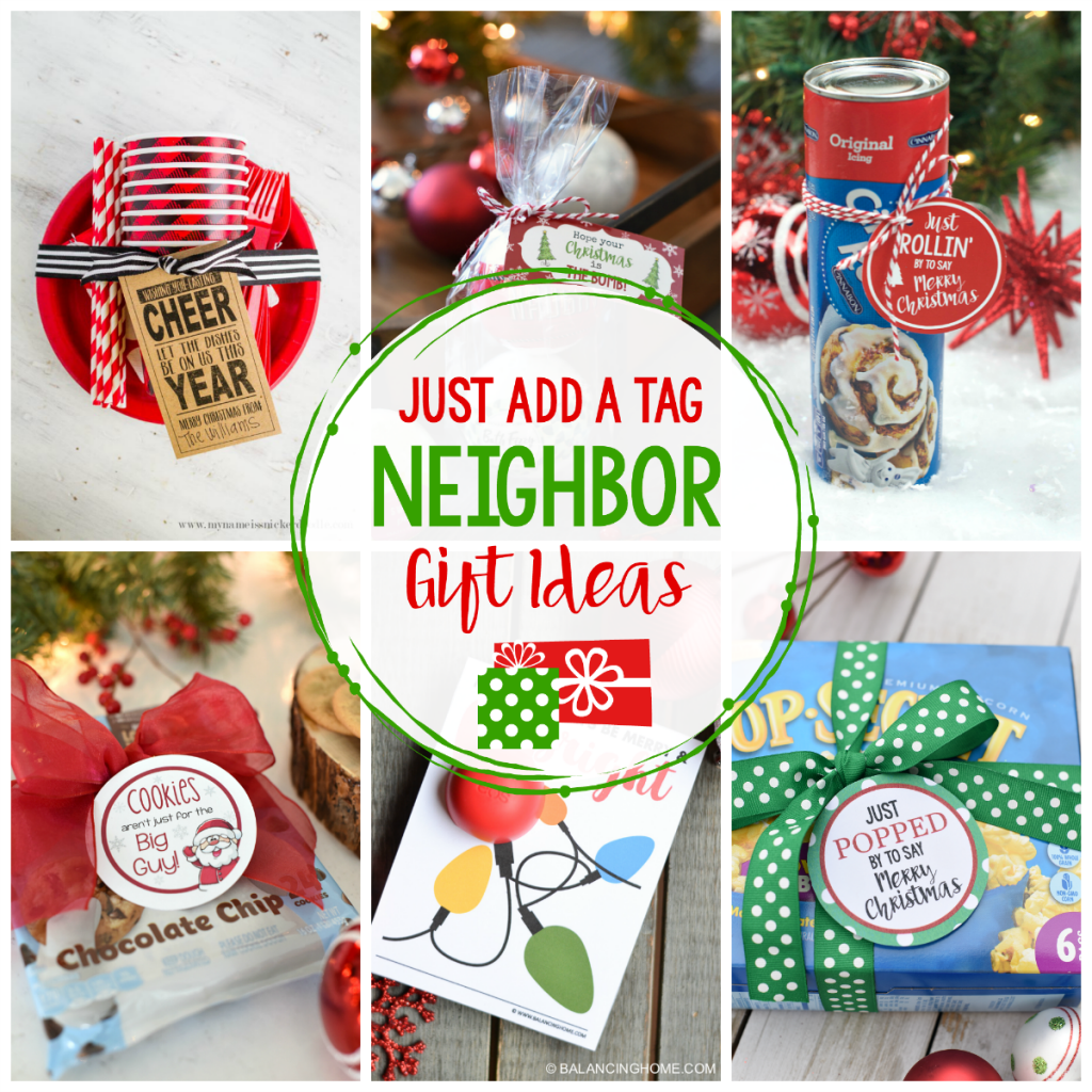 25 Easy Neighbor Gifts: Just Add a Tag - Crazy Little Projects