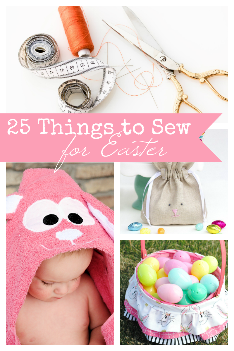 25 Adorable Things to Sew for Easter-Cute baskets and bunnies and other fun sewing patterns for Easter and Spring. #sewing #easter