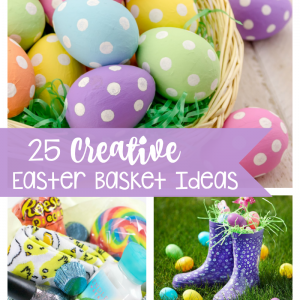 Creative Easter Basket Ideas