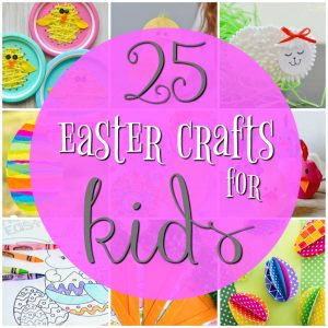 25 Cute and Fun Easter Crafts for Kids