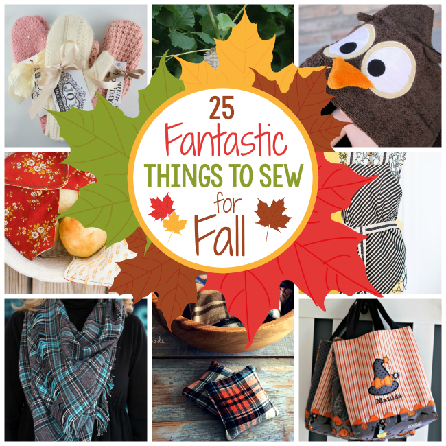 Things to Sew for Fall-You will love these fun Fall sewing ideas.