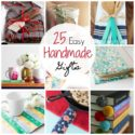 25 Quick and Easy Homemade Gift Ideas